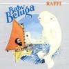 Baby Beluga Raffi