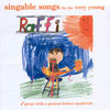Singable Songs For The Very Youngs Raffi