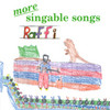 More Singable Songs Raffi