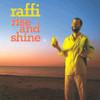 Rise And Shine Raffi