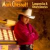 Longnecks & Short Stories Mark Chesnutt