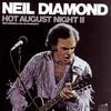 Hot August Nights II Neil Diamond
