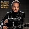 Three Chord Opera Neil Diamond