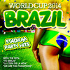 Brazil 2014 Stadium Party Hits Various Artists