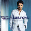 Fight The Feeling Luis Fonsi