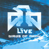 Birds Of Pray Live