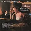 Music, Martinis And Memories Jackie Gleason