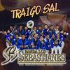 Traigo Sal Banda Los Sebastianes