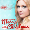 Have Yourself A Merry Little Christmas Kelsea Ballerini