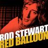 Red Balloon Rod Stewart