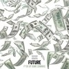 Fuck Up Some Commas (Single) Future