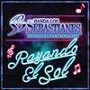Rayando El Sol Banda Los Sebastianes