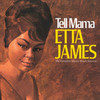 Tell Mama The Complete Muscle Shoals Sessions Etta James