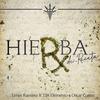 Hierba De Receta (feat. T3R Elemento, Oscar Cortez) Lenin Ramirez