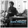 If I Can Dream: Elvis Presley With The Royal Philharmonic Or Elvis Presley
