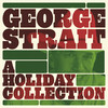 A Holiday Collection George Strait