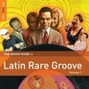 Rough Guide To Latin Rare Groove (Volume 1) Various Artists