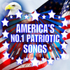 America's No.1 Patriotic Songs Various Artists