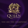 You Are The Champions (with Adam Lambert) Queen