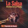 La Salsa, Identidad De Un Pueblo - Vol. 1 Expresión De Barr Various Artists