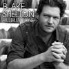 Hillbilly Bone Blake Shelton