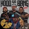 Hood Go Bang! (Remix) Wu-Tang Clan