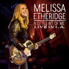 A Little Bit Of Me: Live In L.A. Melissa Etheridge