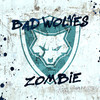 Zombie (Single) Bad Wolves