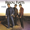 Melt Rascal Flatts