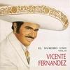 El Numero Uno Vol. II Vicente Fernandez