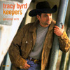 Keepers/Greatest Hits Tracy Byrd