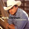Lost In The Feeling Mark Chesnutt