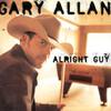 Alright Guy Gary Allan