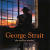 The Road Less Traveled George Strait