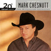 20th Century Masters -  Millennium Collection Mark Chesnutt