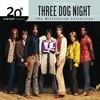 20th Century Masters: Millennium Collection Three Dog Night