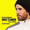 Move To Miami (Darell Version) [feat. Pitbull] Enrique Iglesias