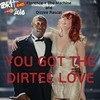 You've Got The Dirtee Love (Single) Florence + The Machine