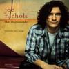 The Impossible (Single) Joe Nichols