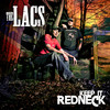 Keep It Redneck The Lacs