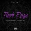 Purple Reign Future