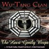 The Heart Gently Weeps (Single) Wu-Tang Clan