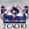 2 Cacho (Single) El Alfa