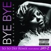 Bye Bye (Single) Mariah Carey