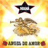 Angel De Amor (Single) Mana