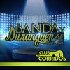 Club Corridos Presenta: Banda Y Duranguense Con Amor Various Artists