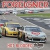 Hot Blooded (No Limits) (Single) Foreigner