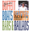 Boats, Beaches, Bars & Ballads Jimmy Buffett