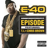Episode (Single) E-40