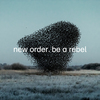 Be A Rebel New Order
